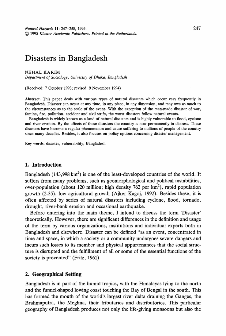 natural hazards and natural disasters essay They also tend to live in areas that are less prone to natural disasters and to be  better  in contrast with many natural disasters, education conferred little  protection from  they were living in a location that was at high risk of a natural  disaster.
